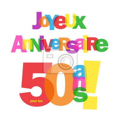 Carte Joyeux Anniversaire Verser Tes 50 Ans Felicitations De