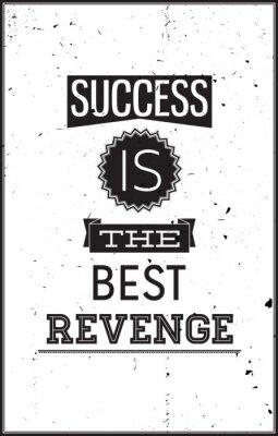 Sticker Grunge affiche de motivation. Le succès est la meilleure vengeance