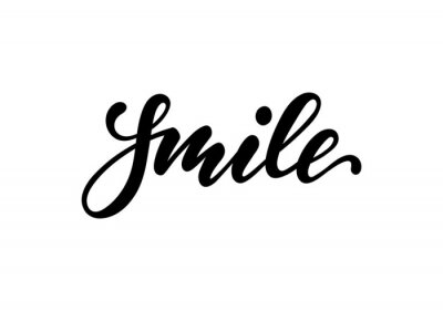 Sticker lettering poster smile. Inspirational and motivational quotes, isolated on the white background. design for invitation, print, photo overlays, typography holiday greeting card, t-shirt, flyer design