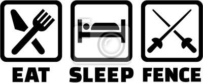 Manger, sommeil, barrière