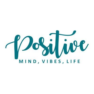 Sticker Positive mind, vibes, life. Vector motivation phrase.