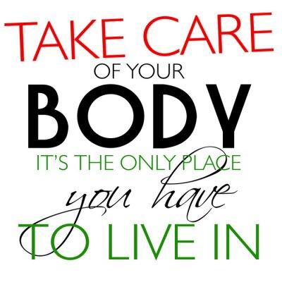 Sticker Prenez soin de votre citation du corps
