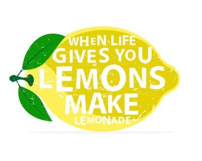 Sticker Quand la vie vous donne des citrons, faites la limonade - calligraphie