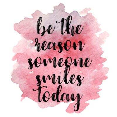 Sticker Quote Soyez la raison pour laquelle quelqu'un sourit aujourd'hui. Illustration vectorielle