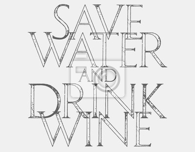 Save Water Drink