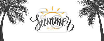 Sticker Summer is coming banner. Summertime seasonal background with hand drawn lettering and palm trees. Vector illustration.